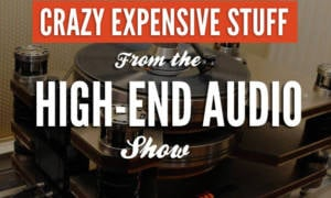 Crazy Expensive Stuff From The NY High-End Audio Show