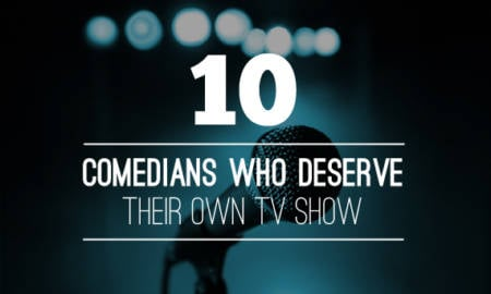 10-Comedians-Who-Deserve-Their-Own-TV-Show
