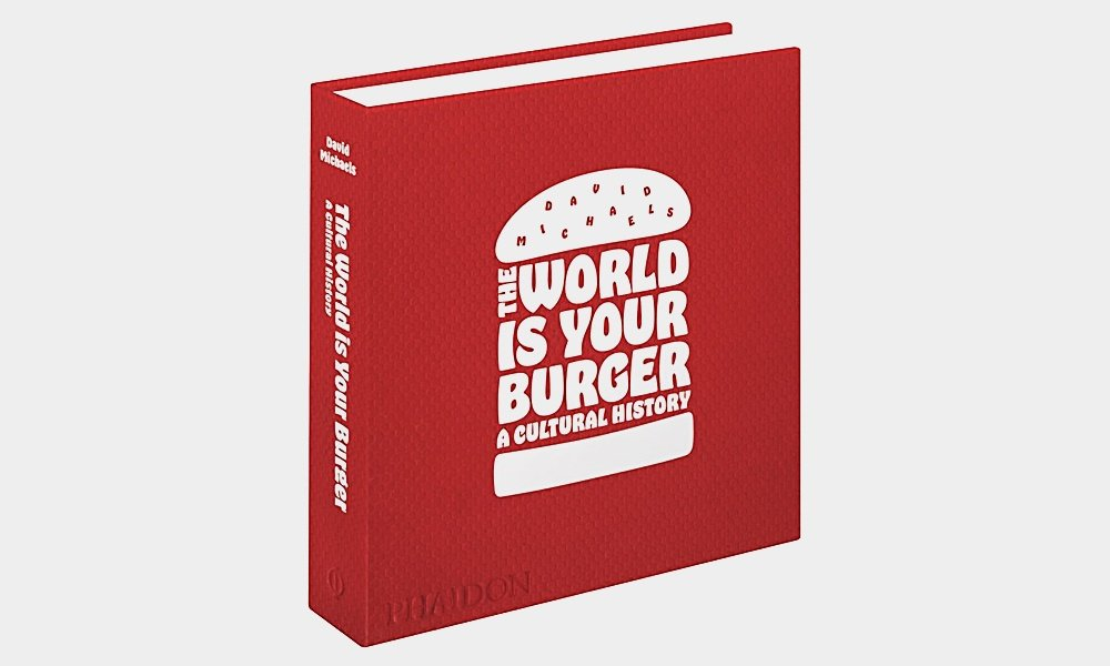The-World-Is-Your-Burger