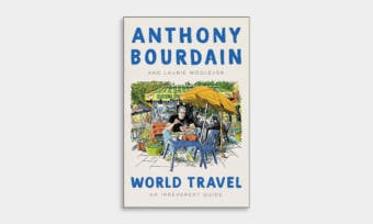 Anthony-Bourdains-Posthumous-Travel-Book-1